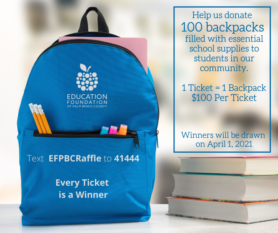 Purchase a raffle ticket & EFPBC will donate a backpack to a student