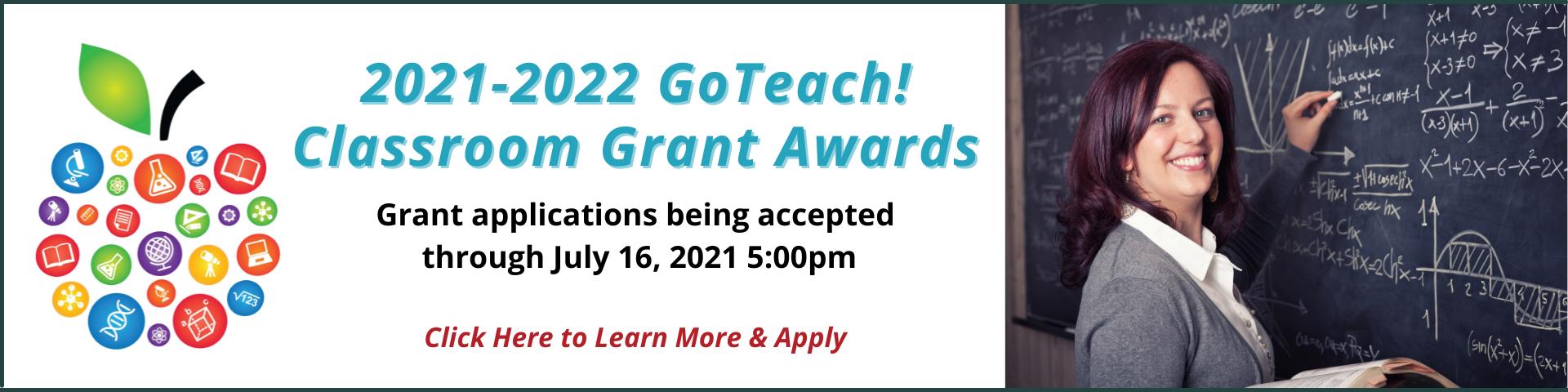 GoTeach! Classroom Grant Award application accepted through July 16, 2021