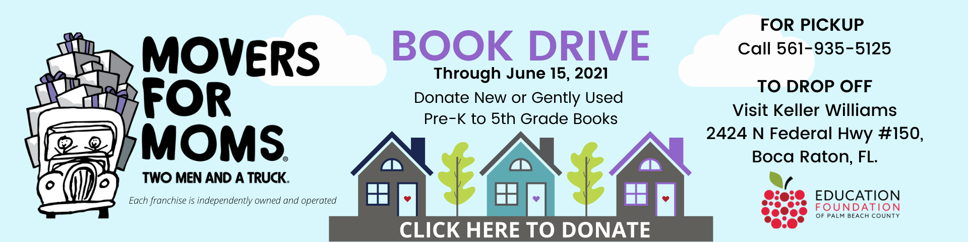 Two Men & A Truck AD for Book Drive through June 15, 2021. Call 561-935-5125 for details