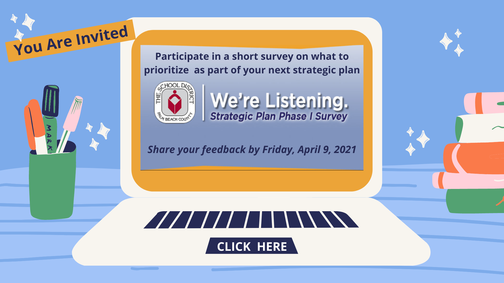laptop with invite to participate in School District strategic plan survey