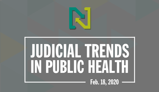 Judicial Trends in Public Health - November 15, 2019