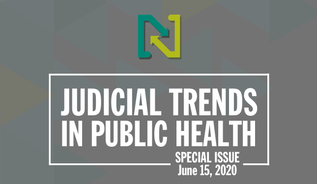 Judicial Trends in Public Health - June 15, 2020
