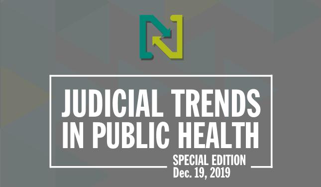 Judicial Trends in Public Health - November 15, 2019