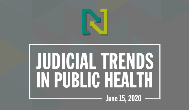 Judicial Trends in Public Health - April 2, 2020