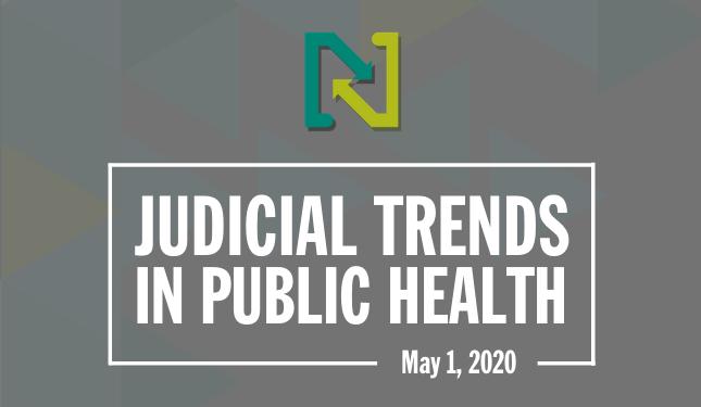 Judicial Trends in Public Health - April 2, 2020