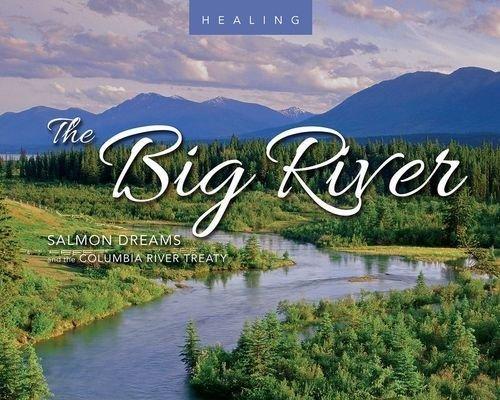 Healing the Big River